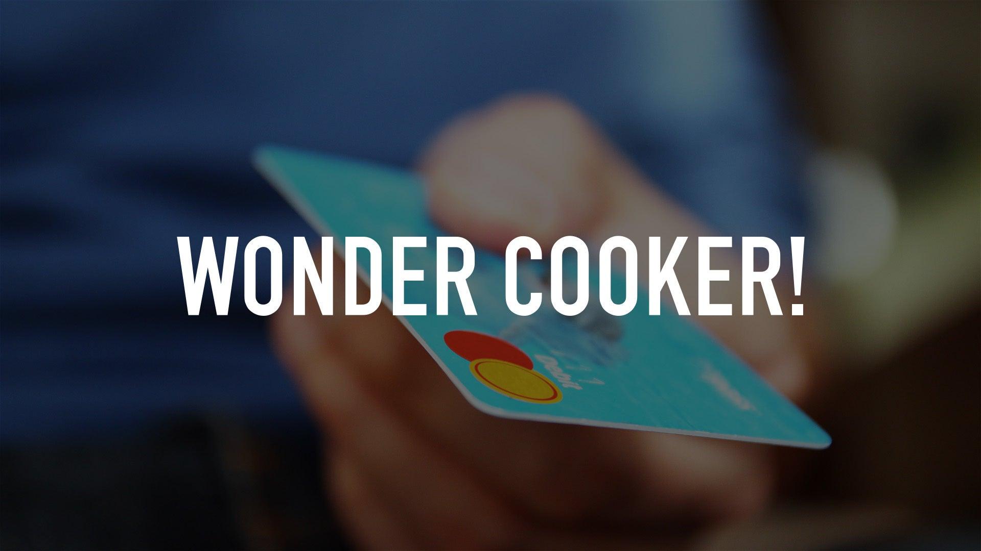 Wonder Cooker!