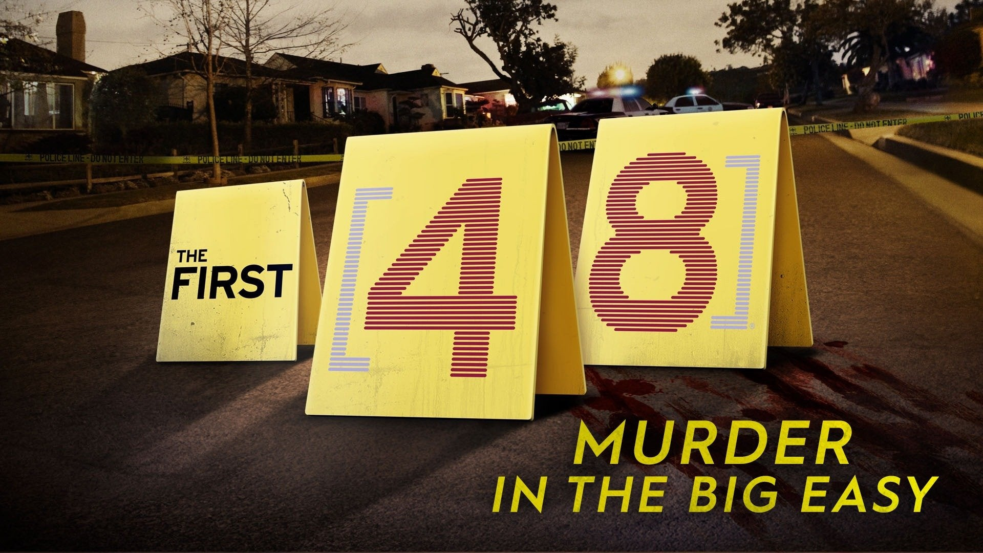 The First 48: Murder in the Big Easy