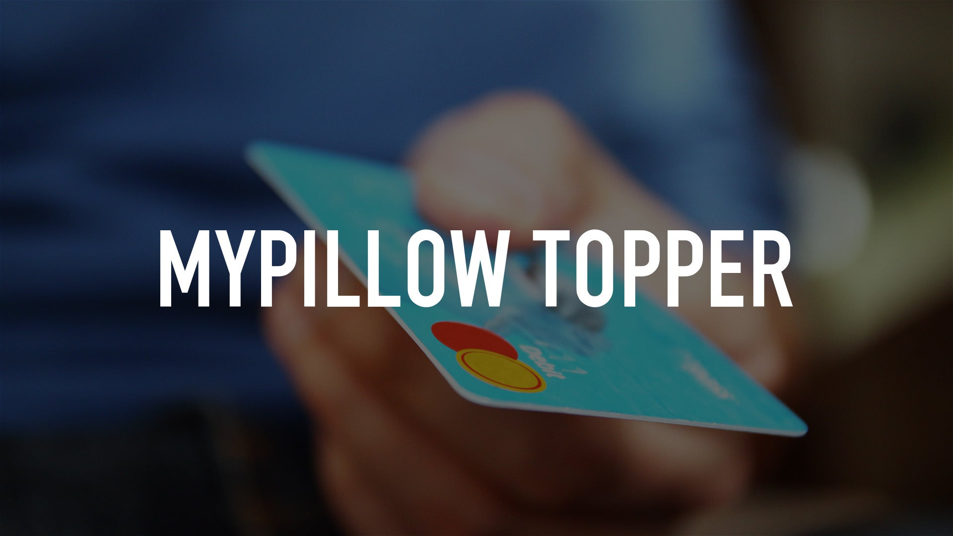 MyPillow Topper