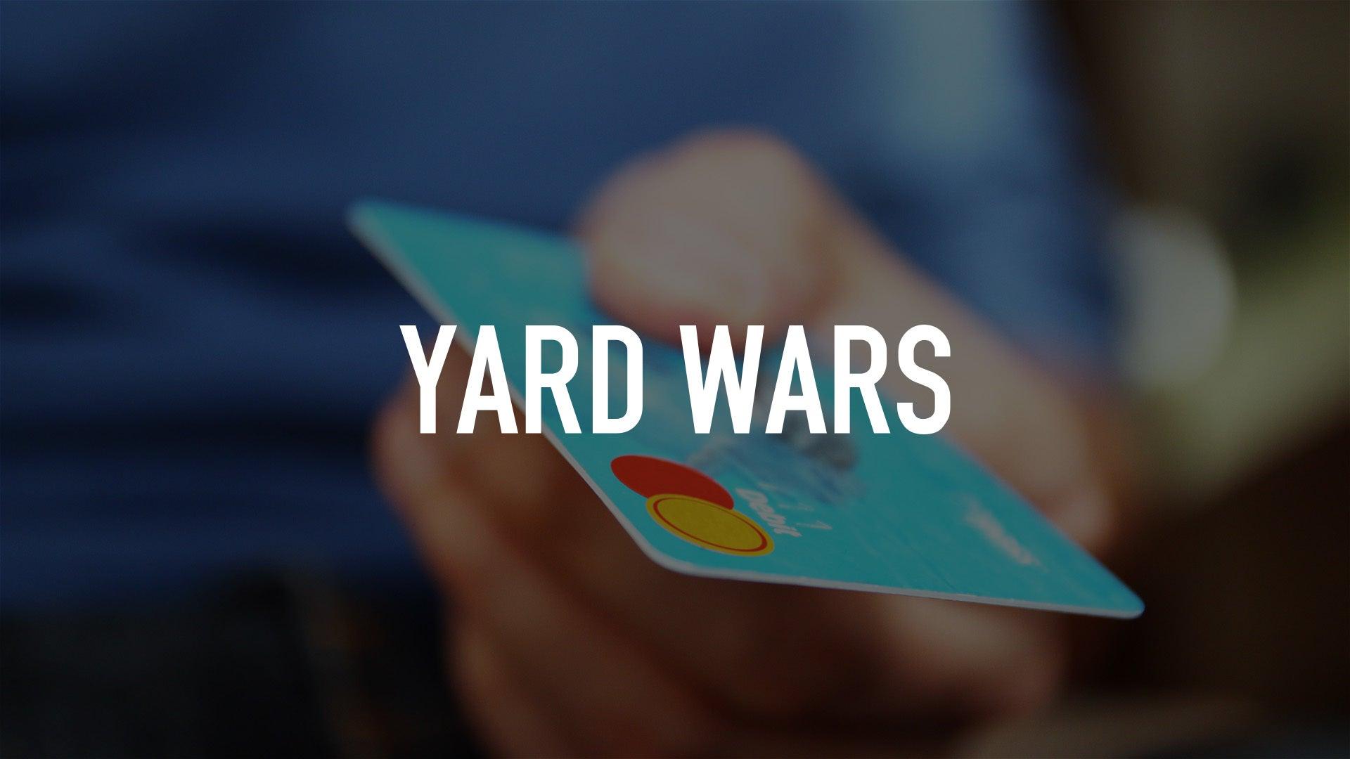 Yard Wars