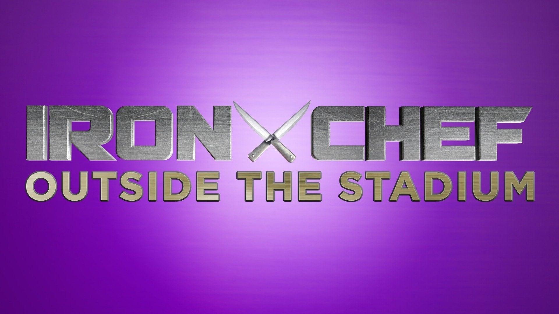 Iron Chef: Outside the Stadium