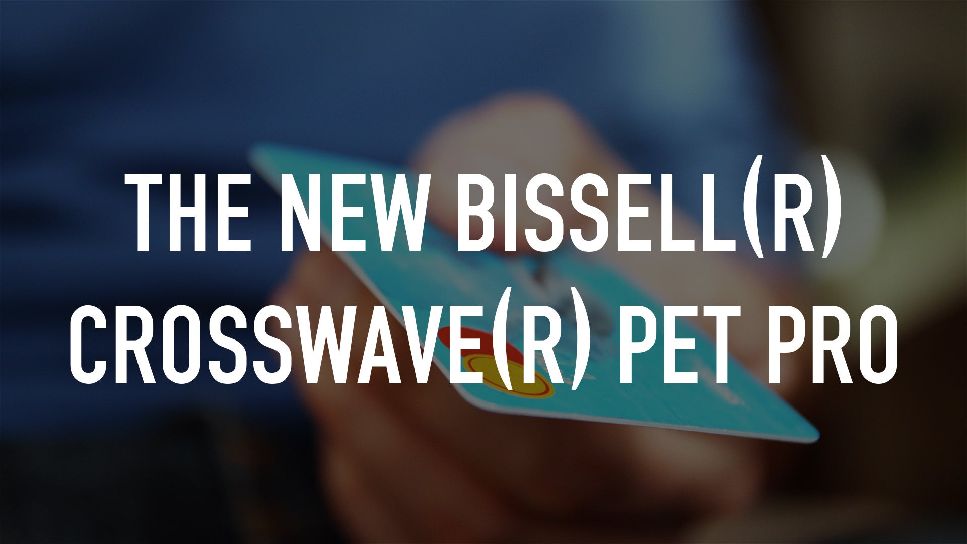 The New Bissell(R) CrossWave(R) Pet Pro