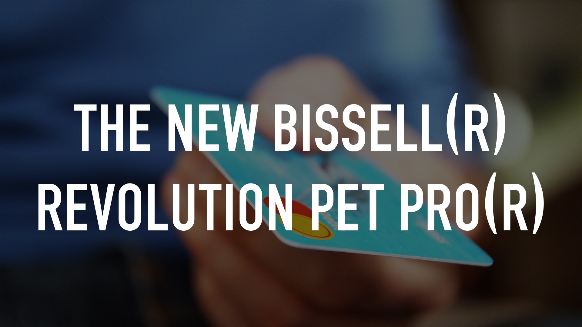 The New Bissell(R) Revolution Pet Pro(R)