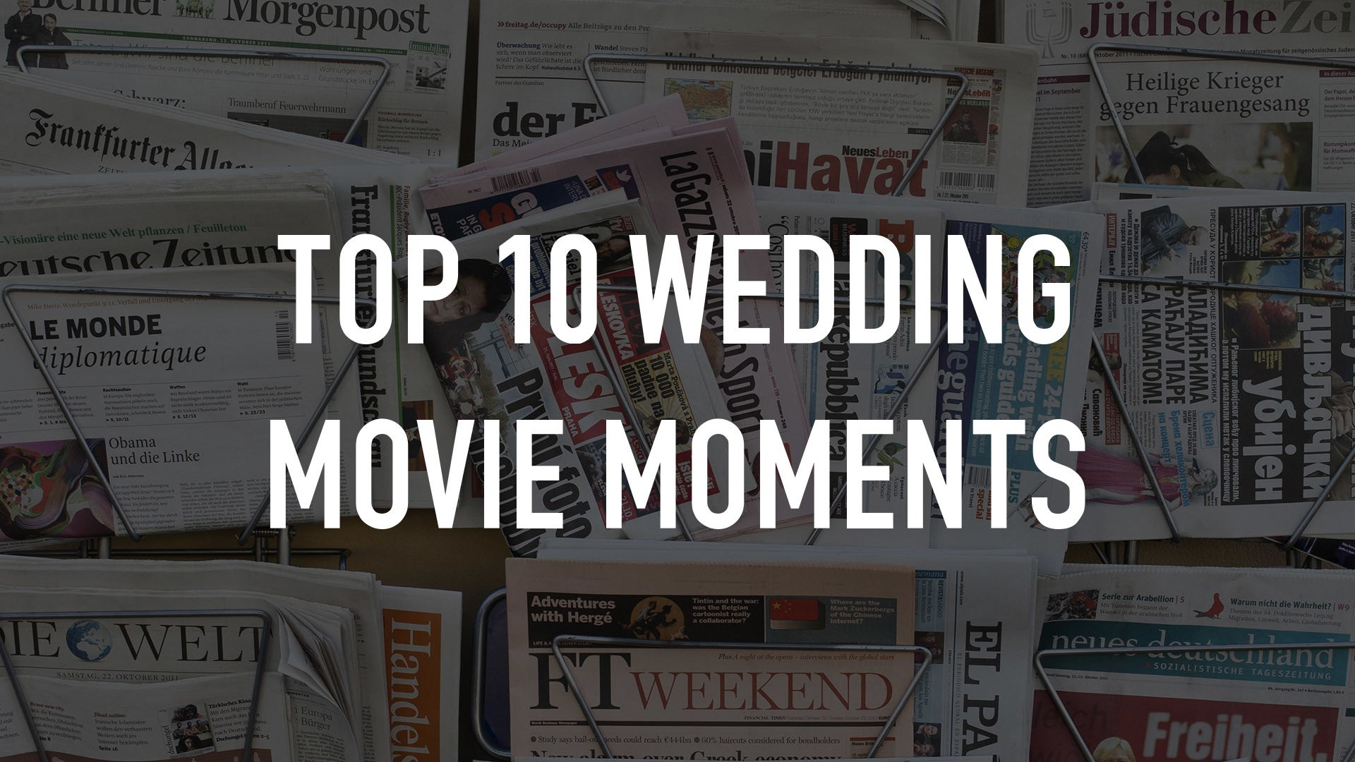 Top 10 Wedding Movie Moments