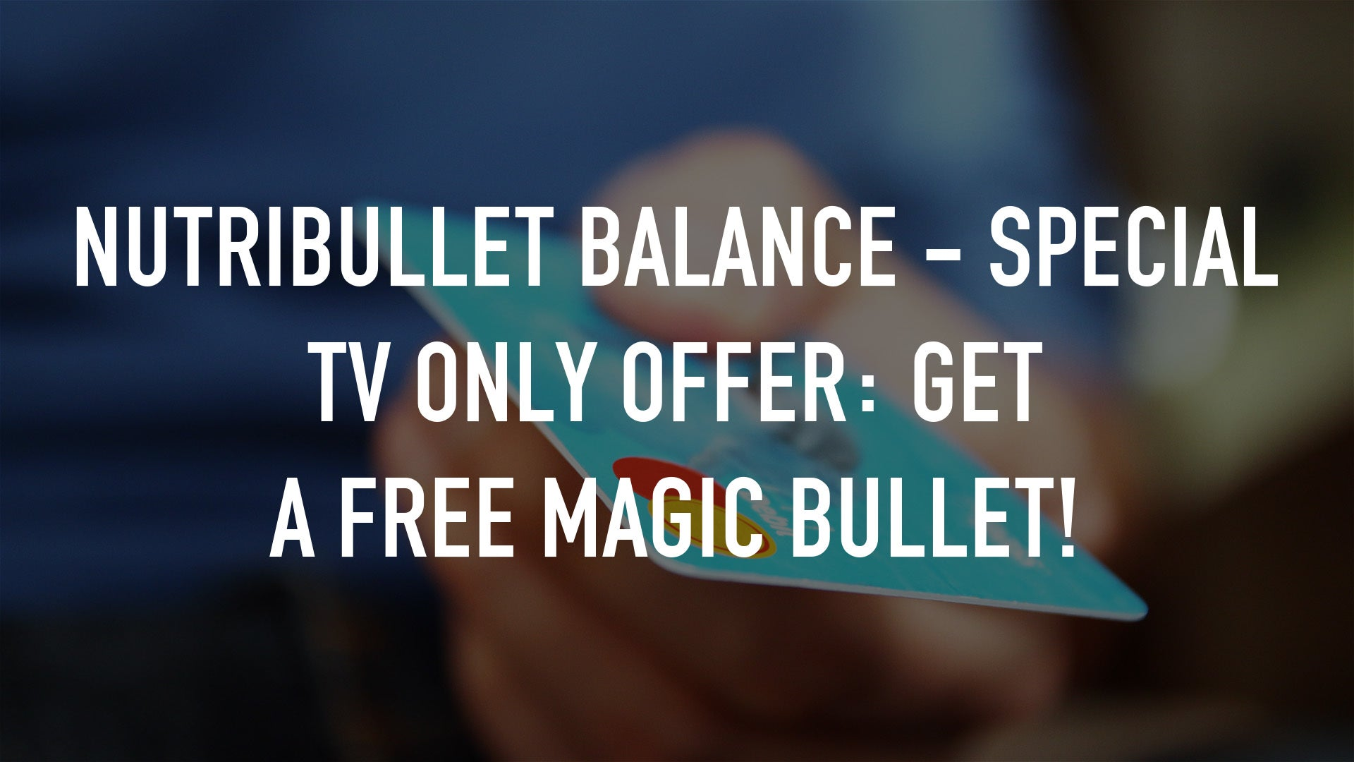 NutriBullet Balance - Special TV Only Offer: Get a FREE Magic Bullet!
