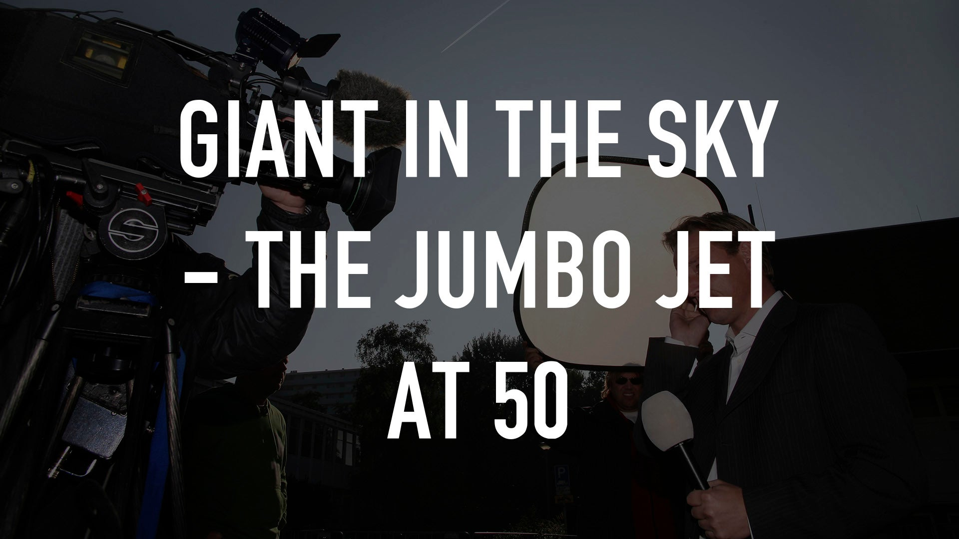 Giant in the Sky - The Jumbo Jet at 50