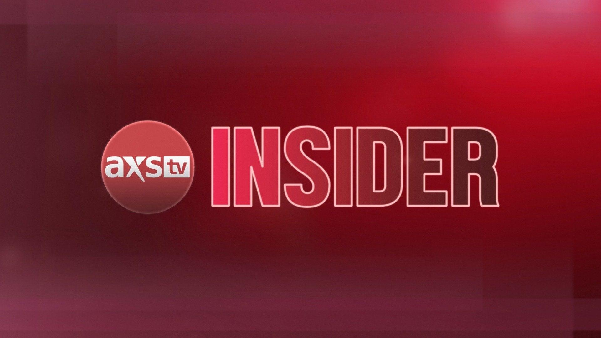 AXS TV Insider