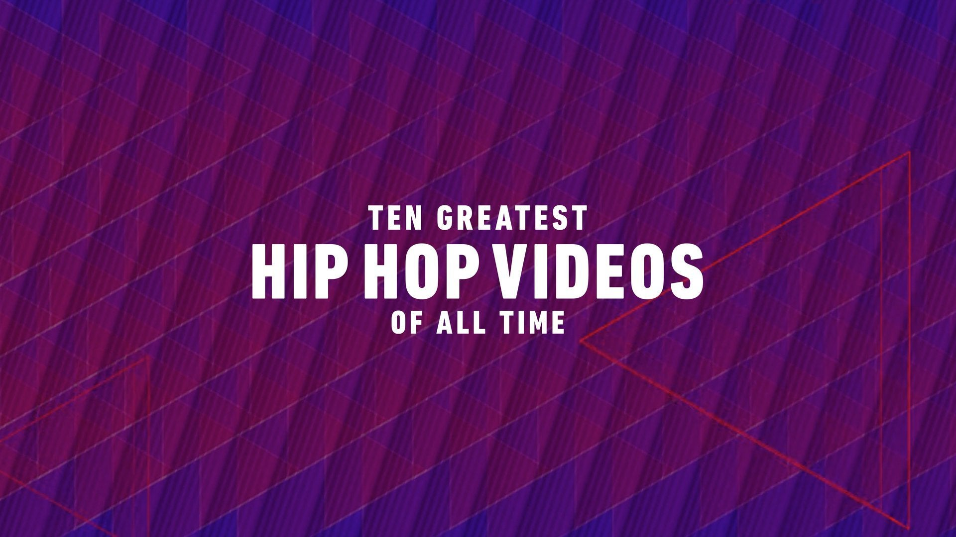 Ten Greatest Hip Hop Videos of All Time