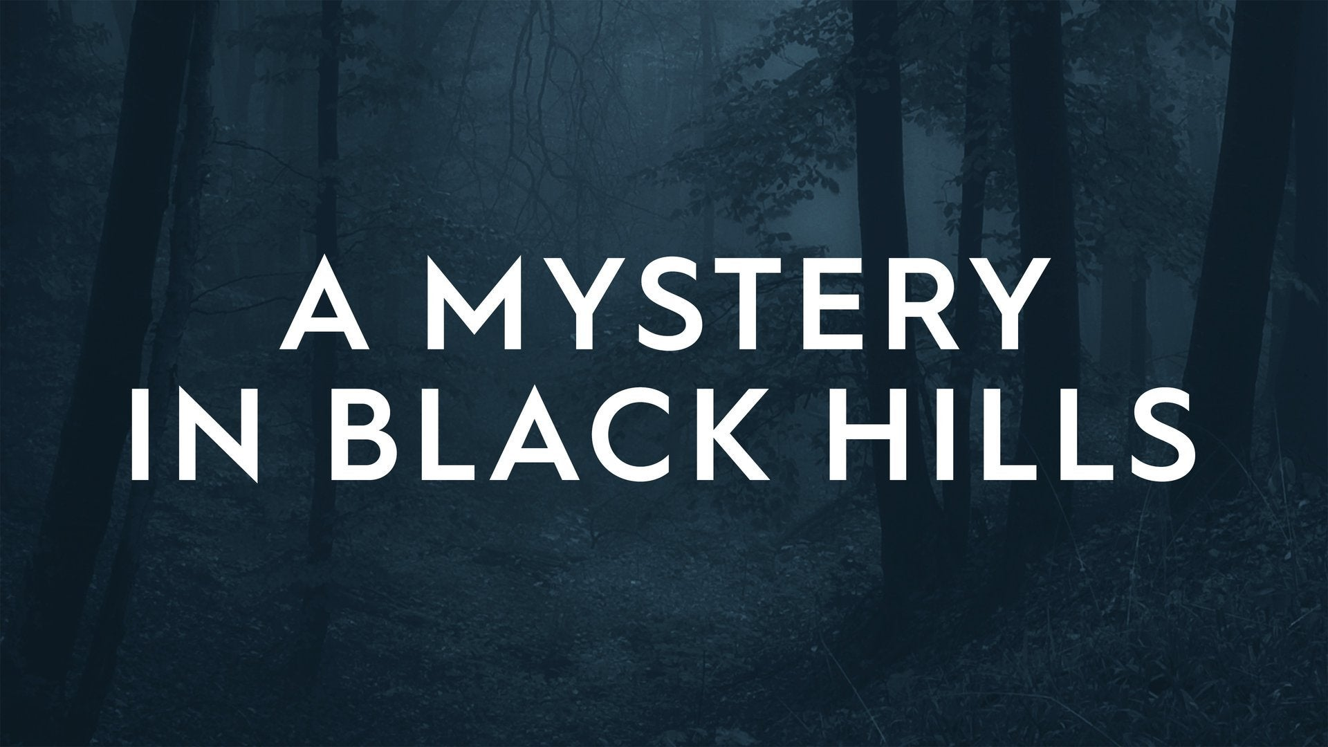 A Mystery in Black Hills