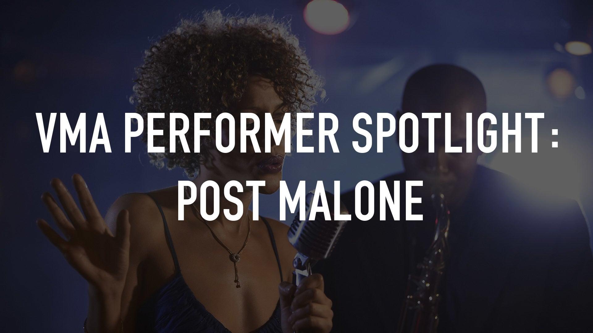 VMA Performer Spotlight: Post Malone