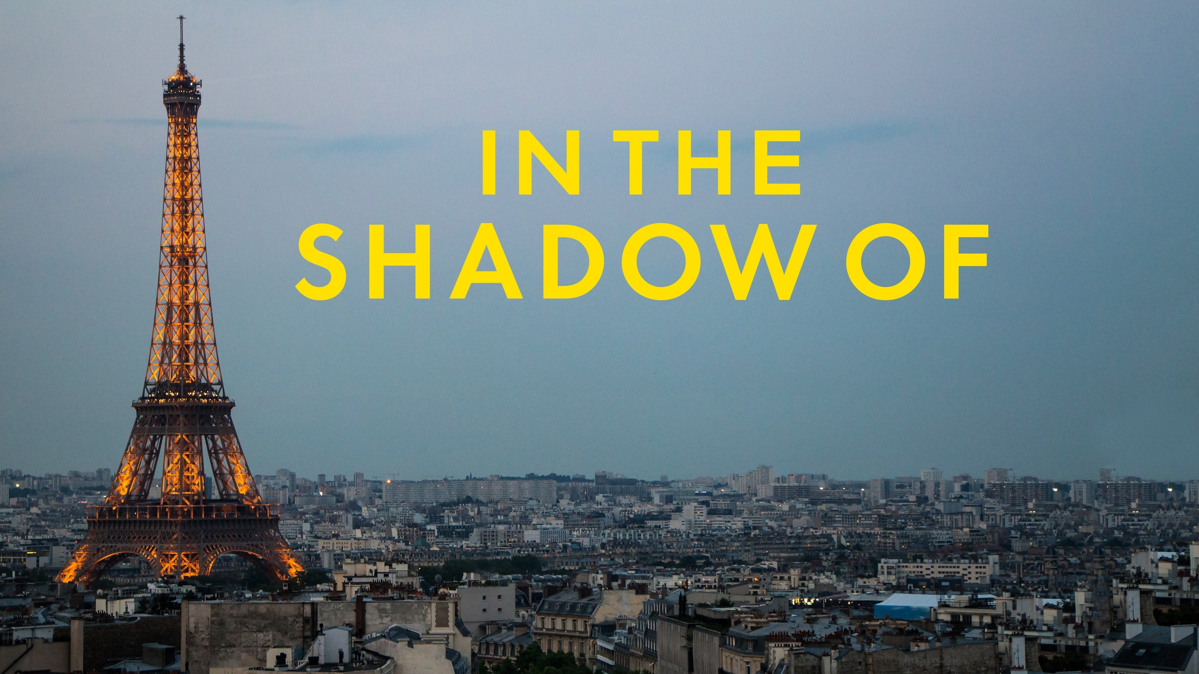 In the Shadow Of