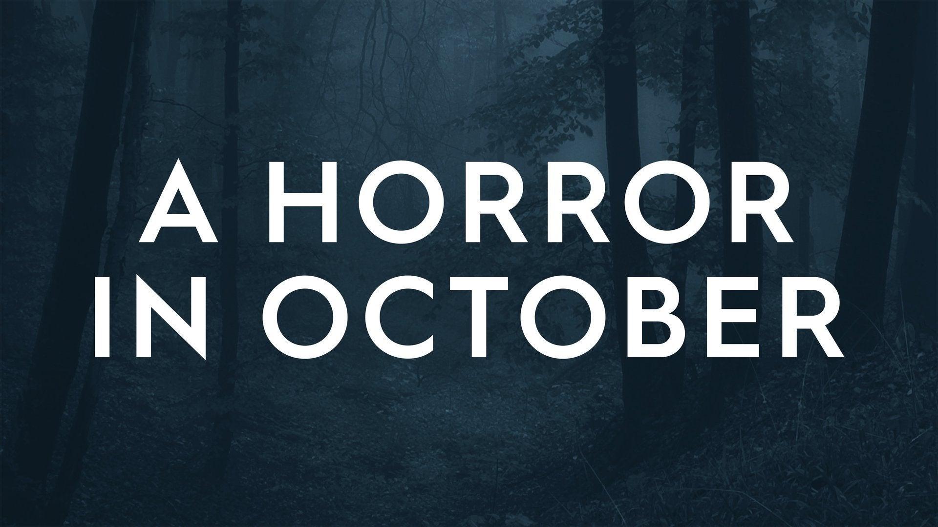 A Horror in October