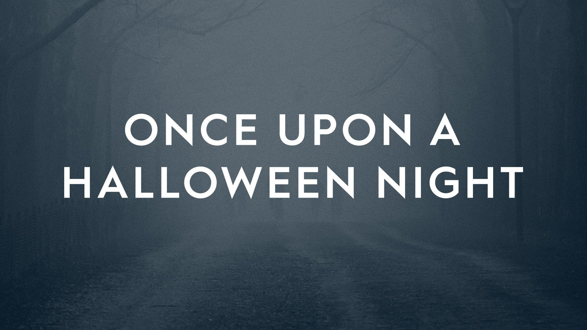 Once Upon a Halloween Night