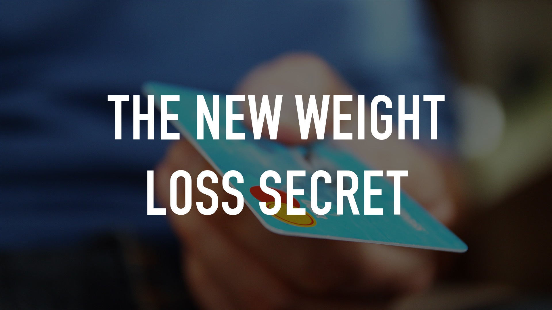 The New Weight Loss Secret