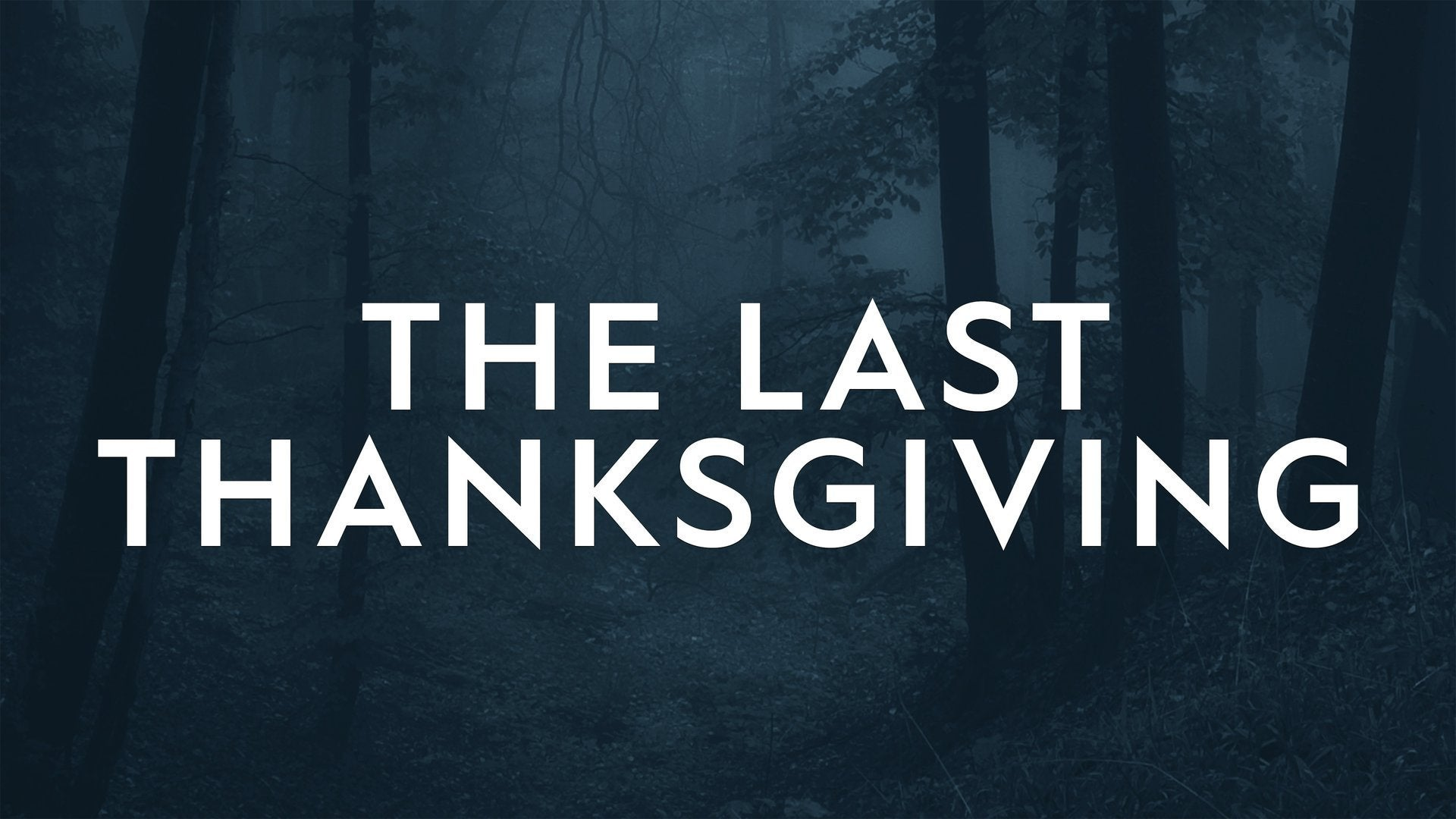The Last Thanksgiving