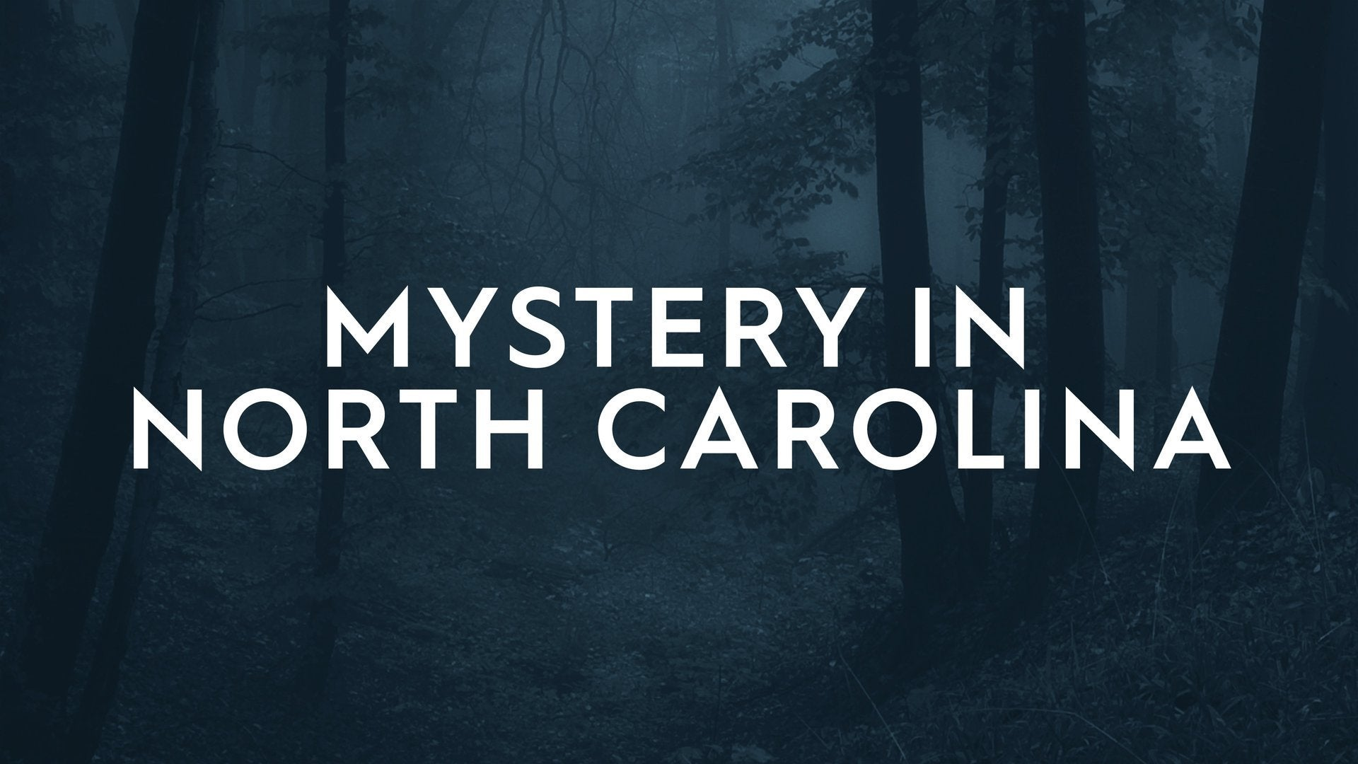 Mystery in North Carolina