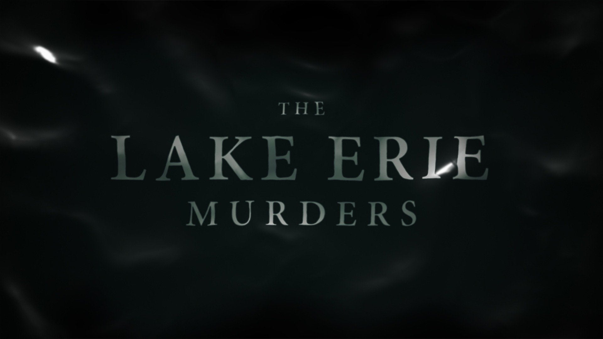 The Lake Erie Murders: Who Killed Amy Mihaljevic?