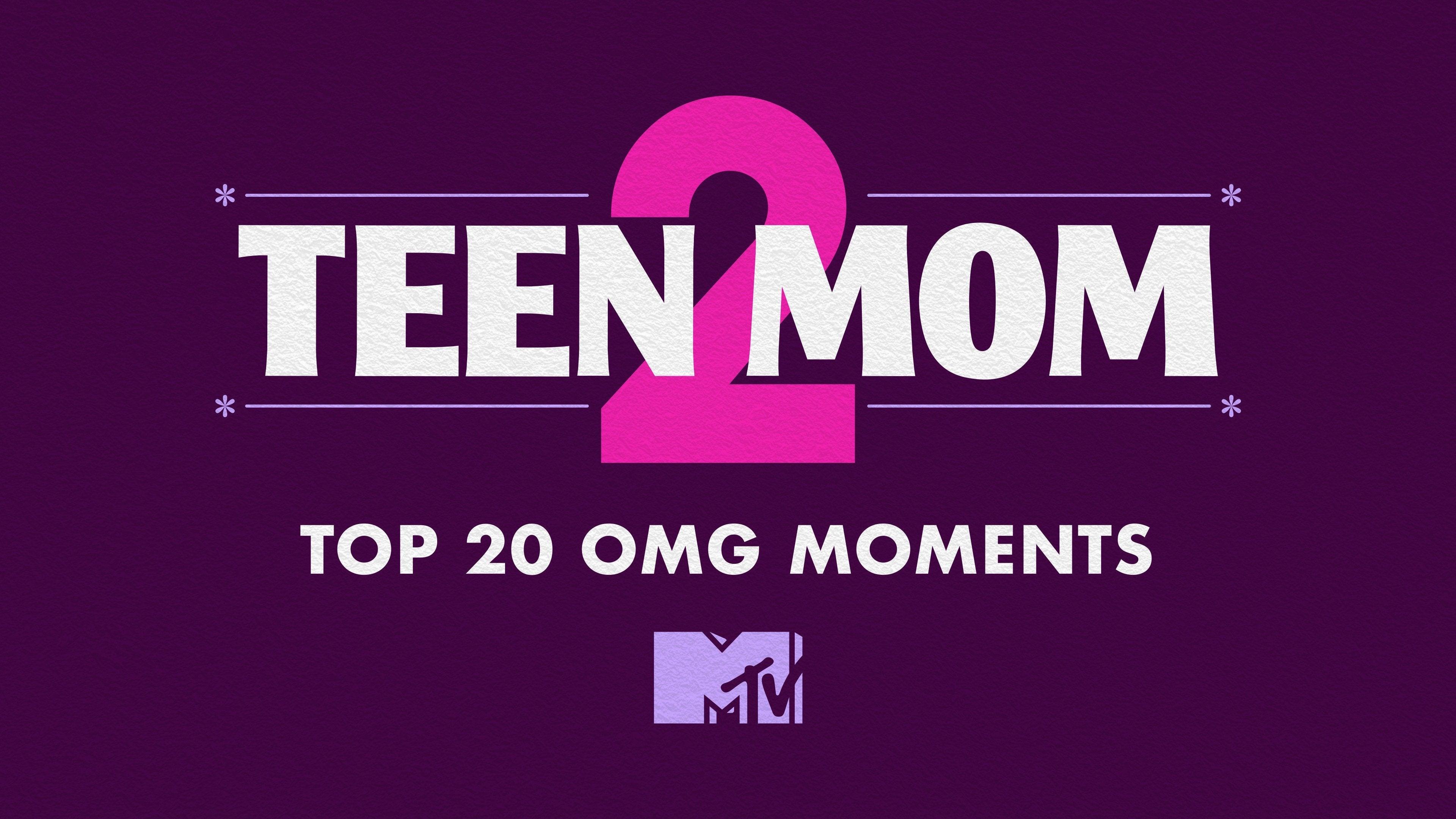 Teen Mom 2: Top 20 OMG Moments