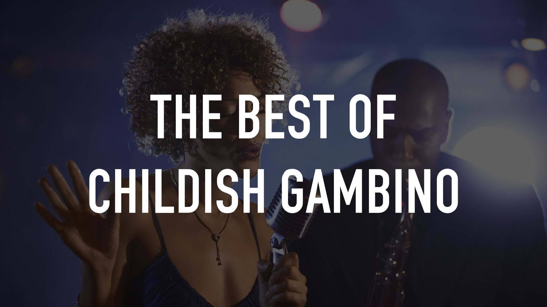 The Best of Childish Gambino