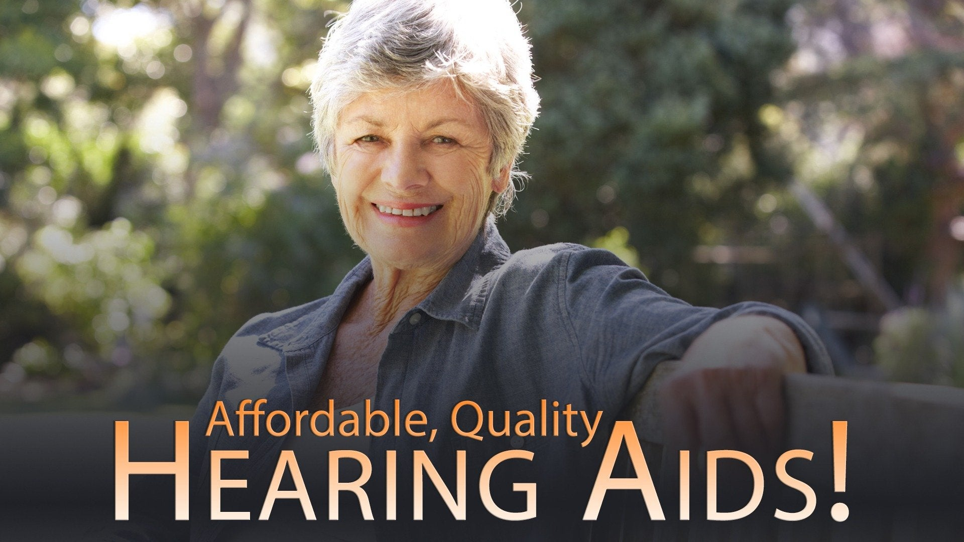 Affordable, Quality Hearing Aids!
