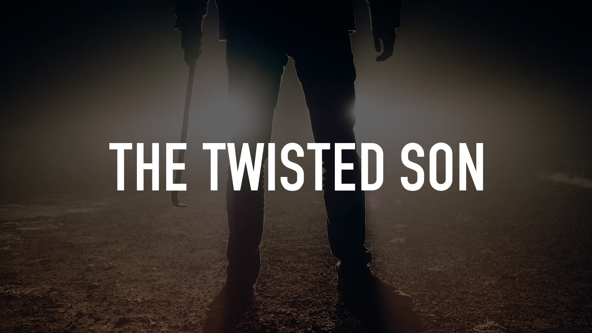 The Twisted Son