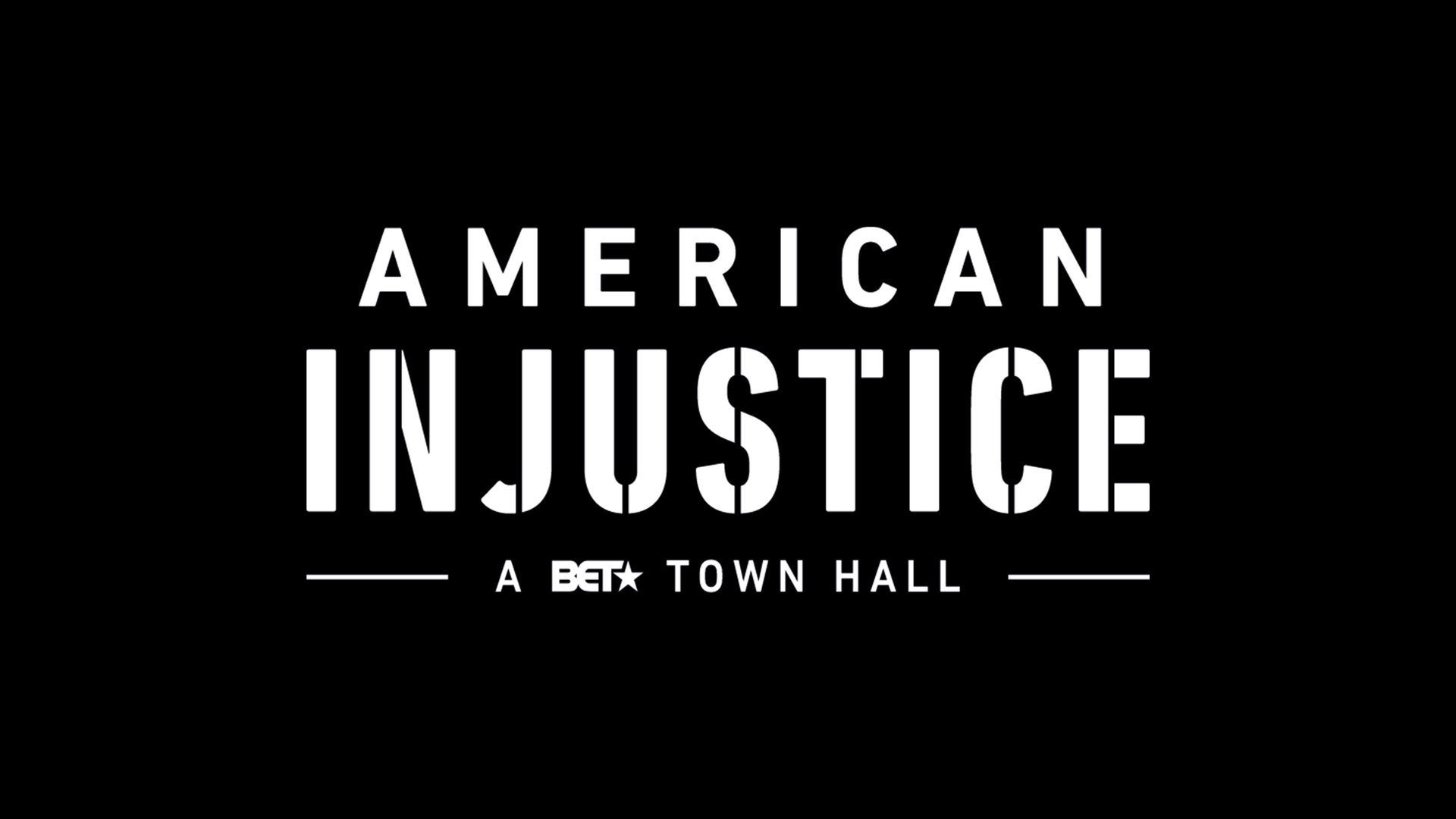 American Injustice: A BET Town Hall