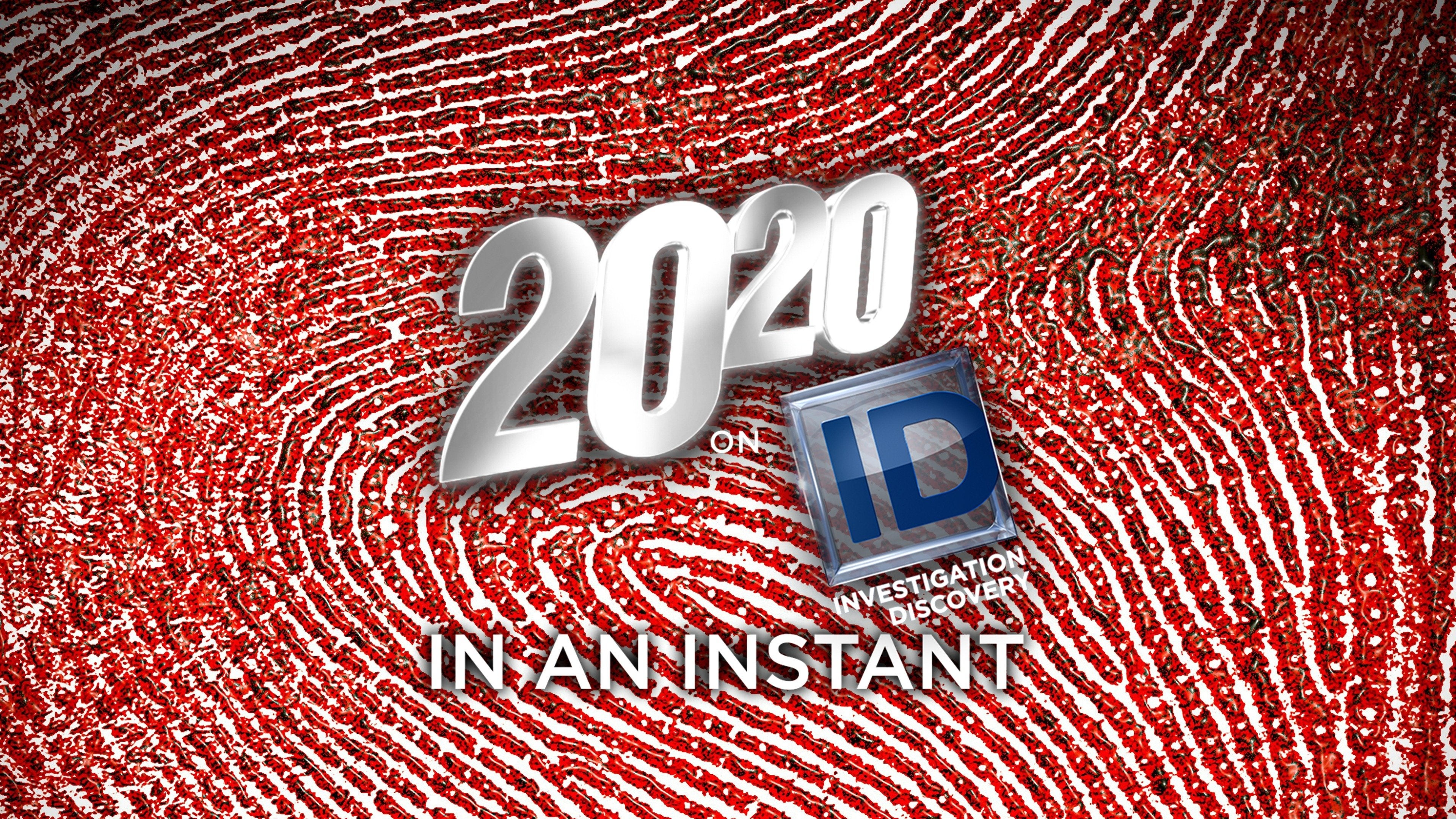 20/20 on ID: In an Instant