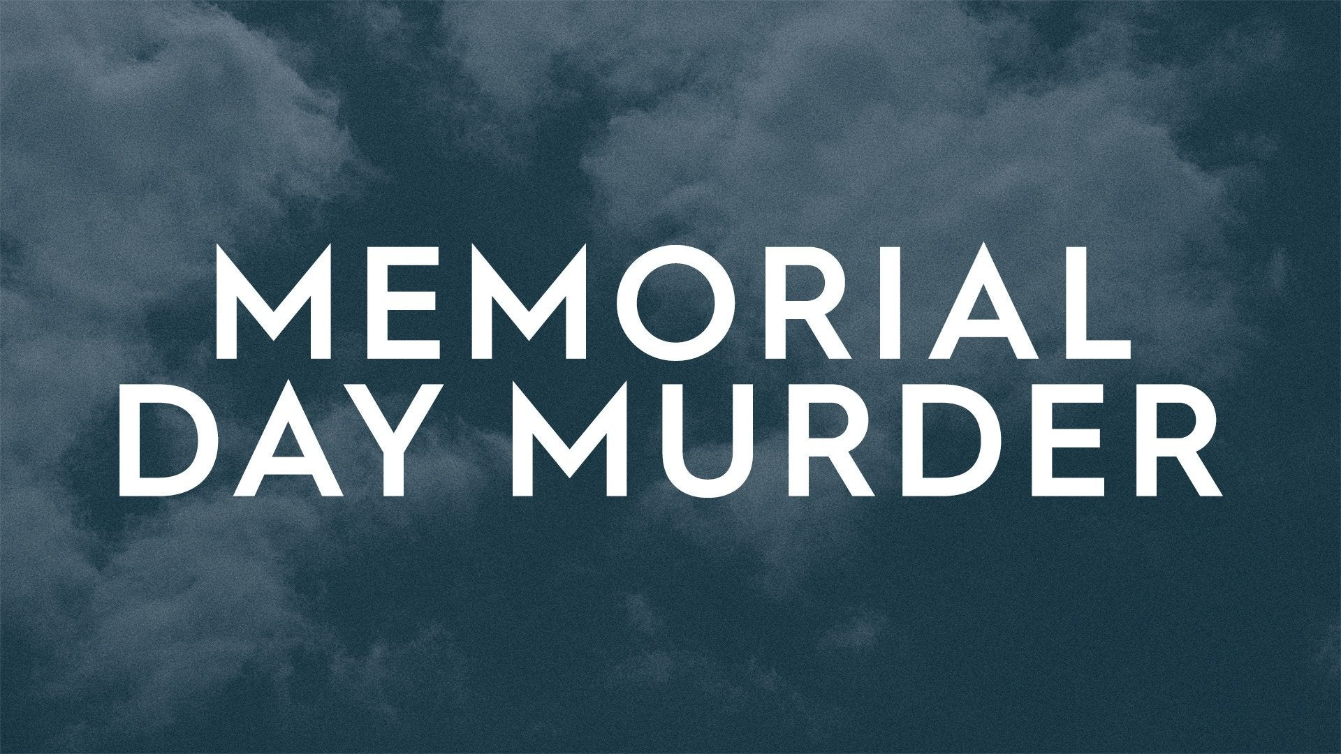 Memorial Day Murder