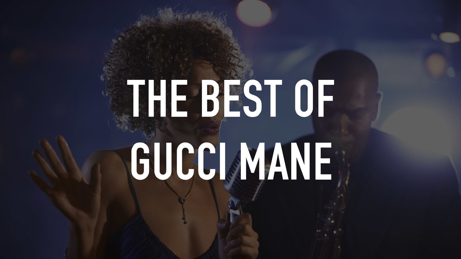 The Best of Gucci Mane