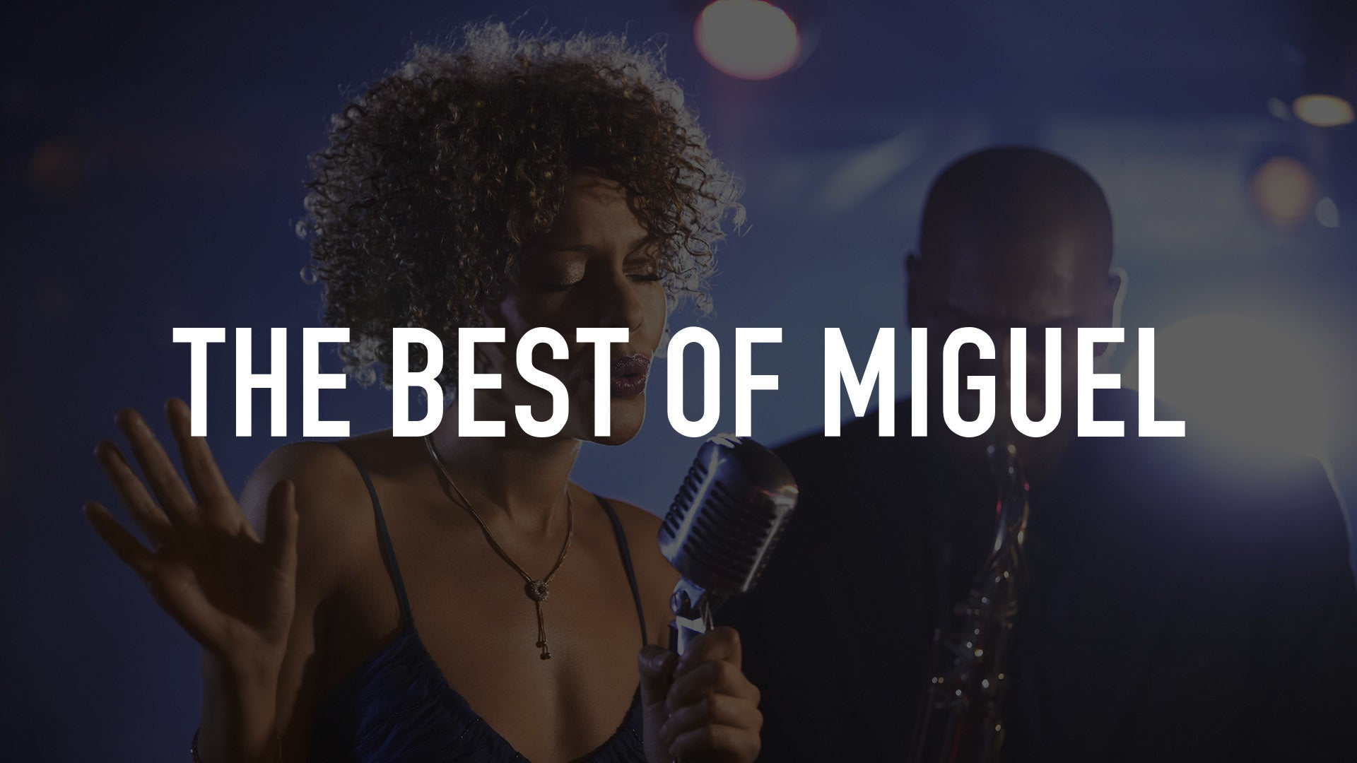 The Best of Miguel