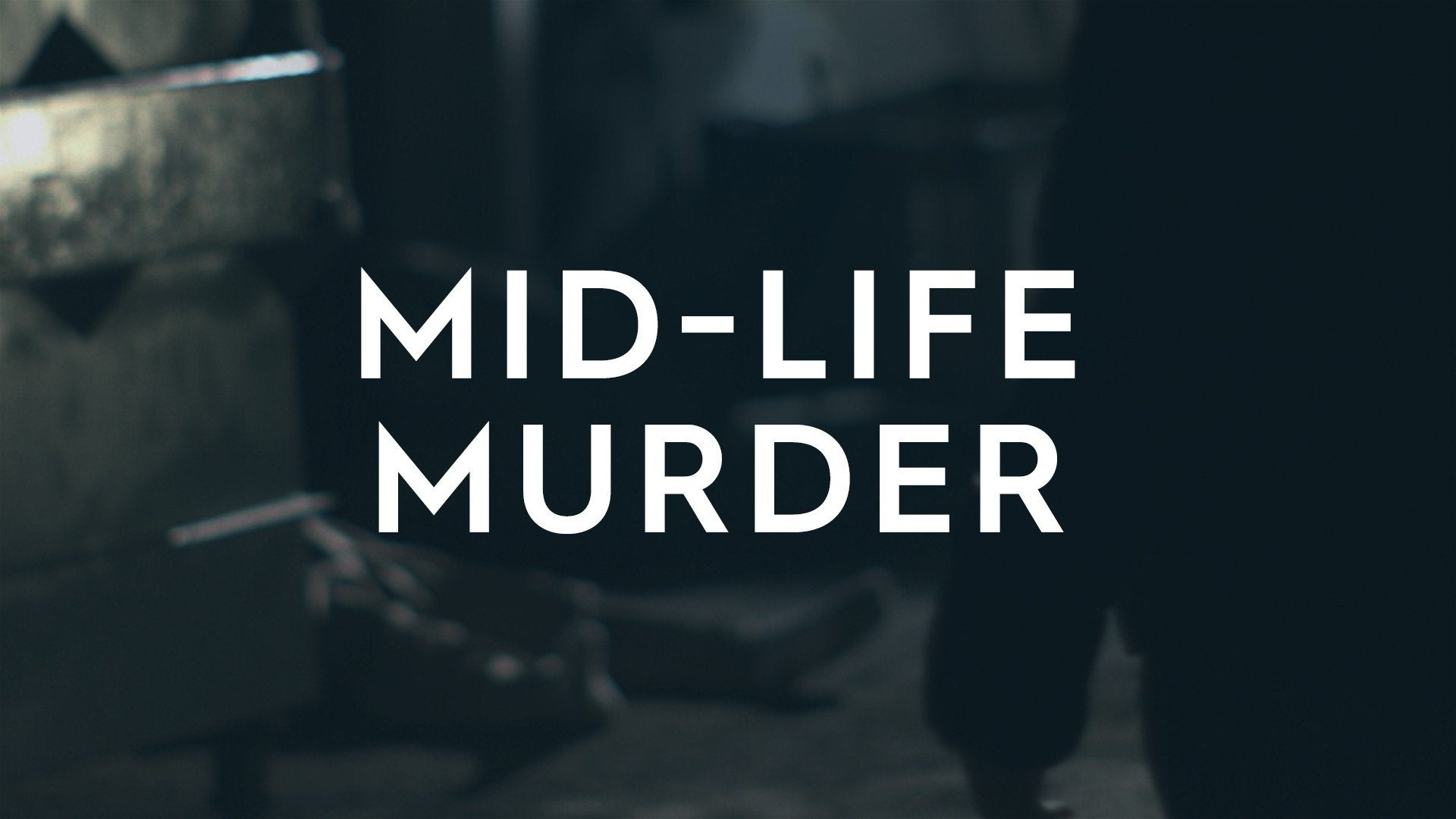 Mid-Life Murder