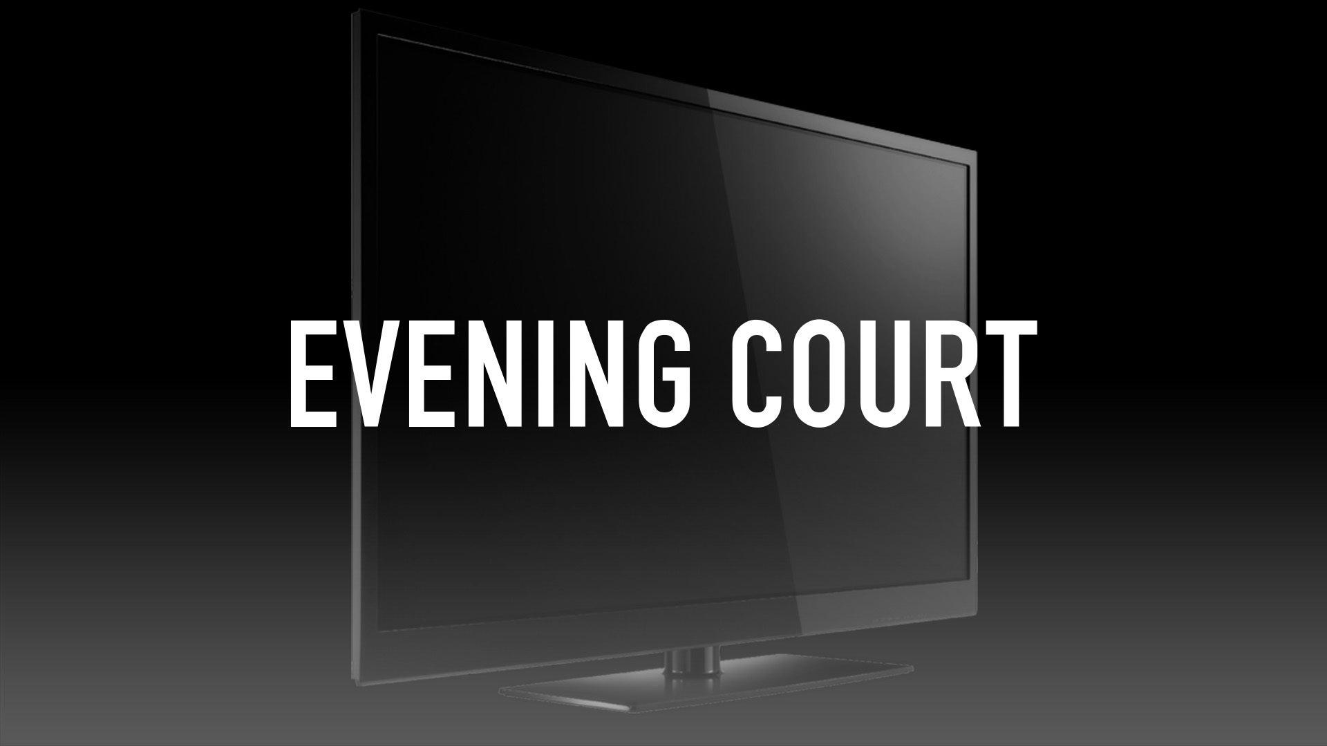 Evening Court