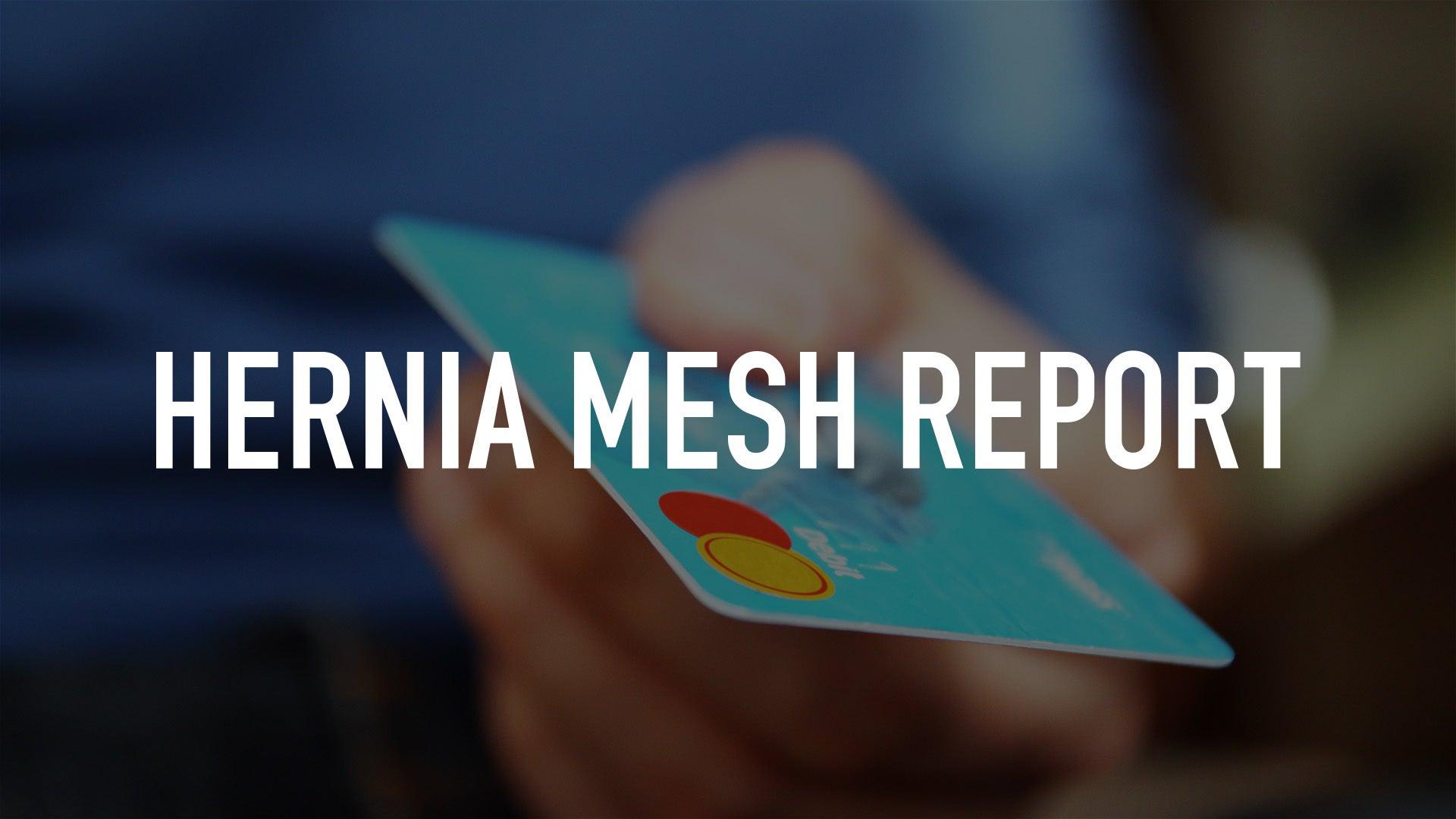 Hernia Mesh Report