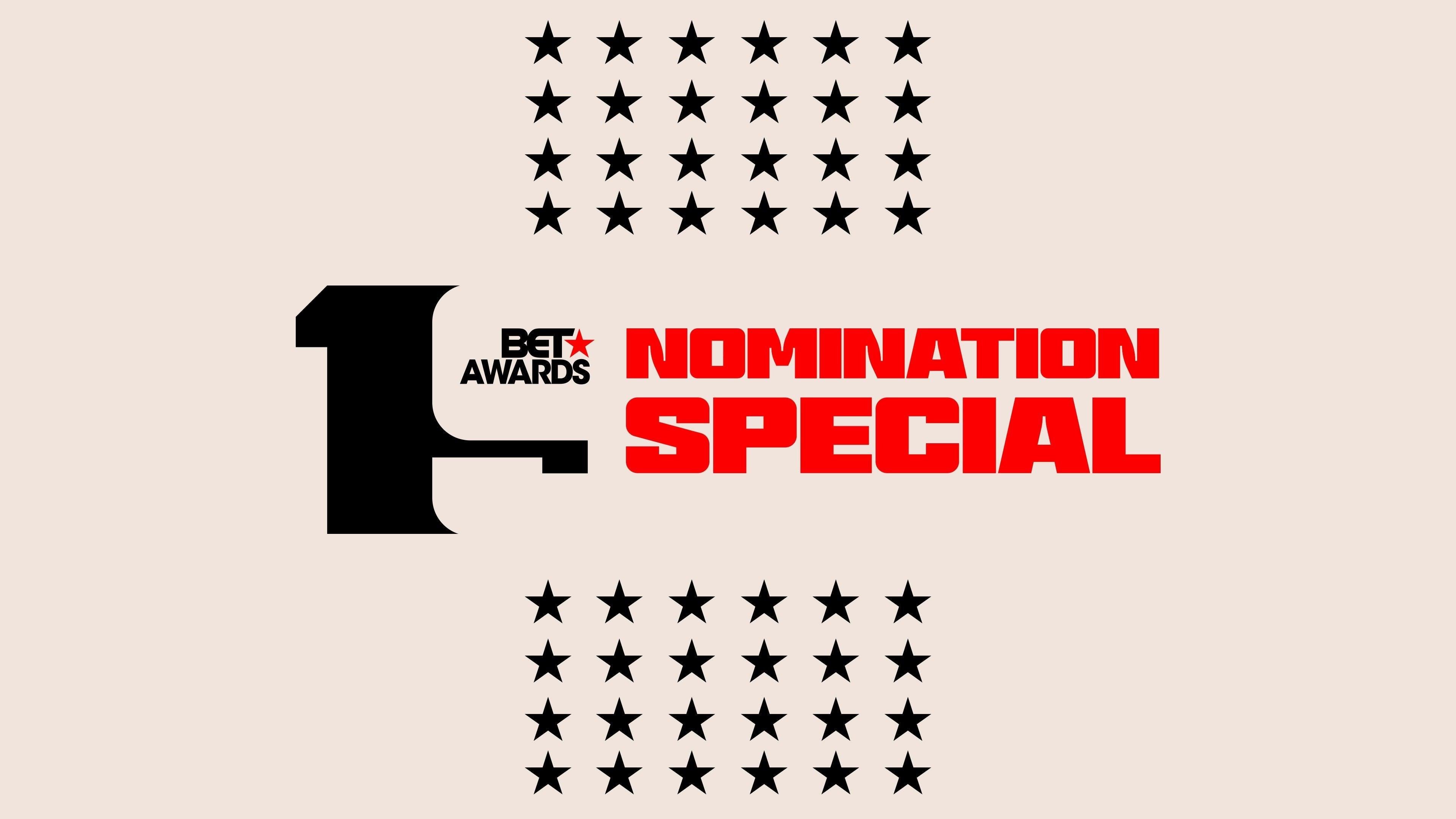 BET Awards '19 Nomination Special