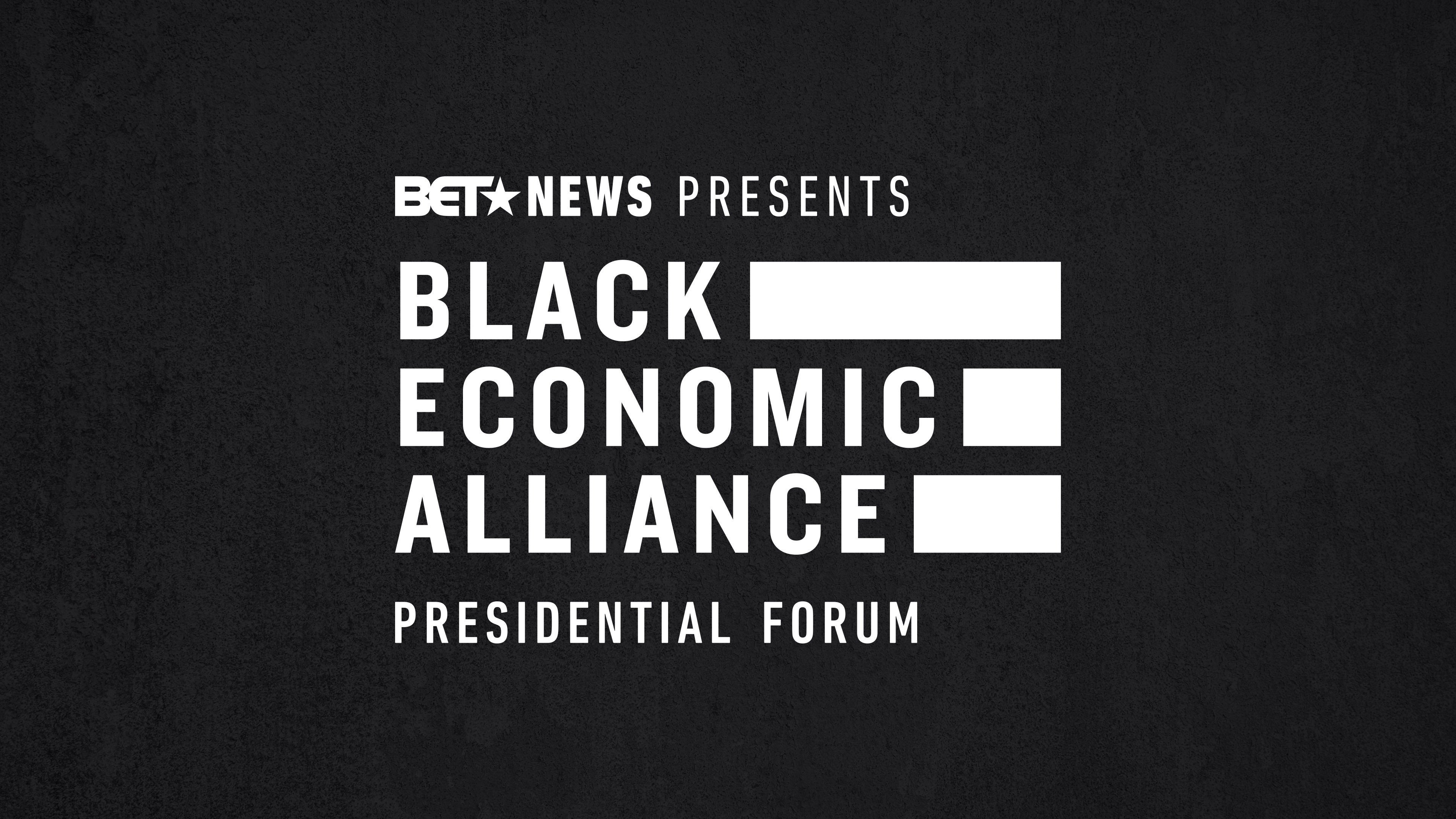 Black Economic Alliance 2020 Presidential Candidate Forum