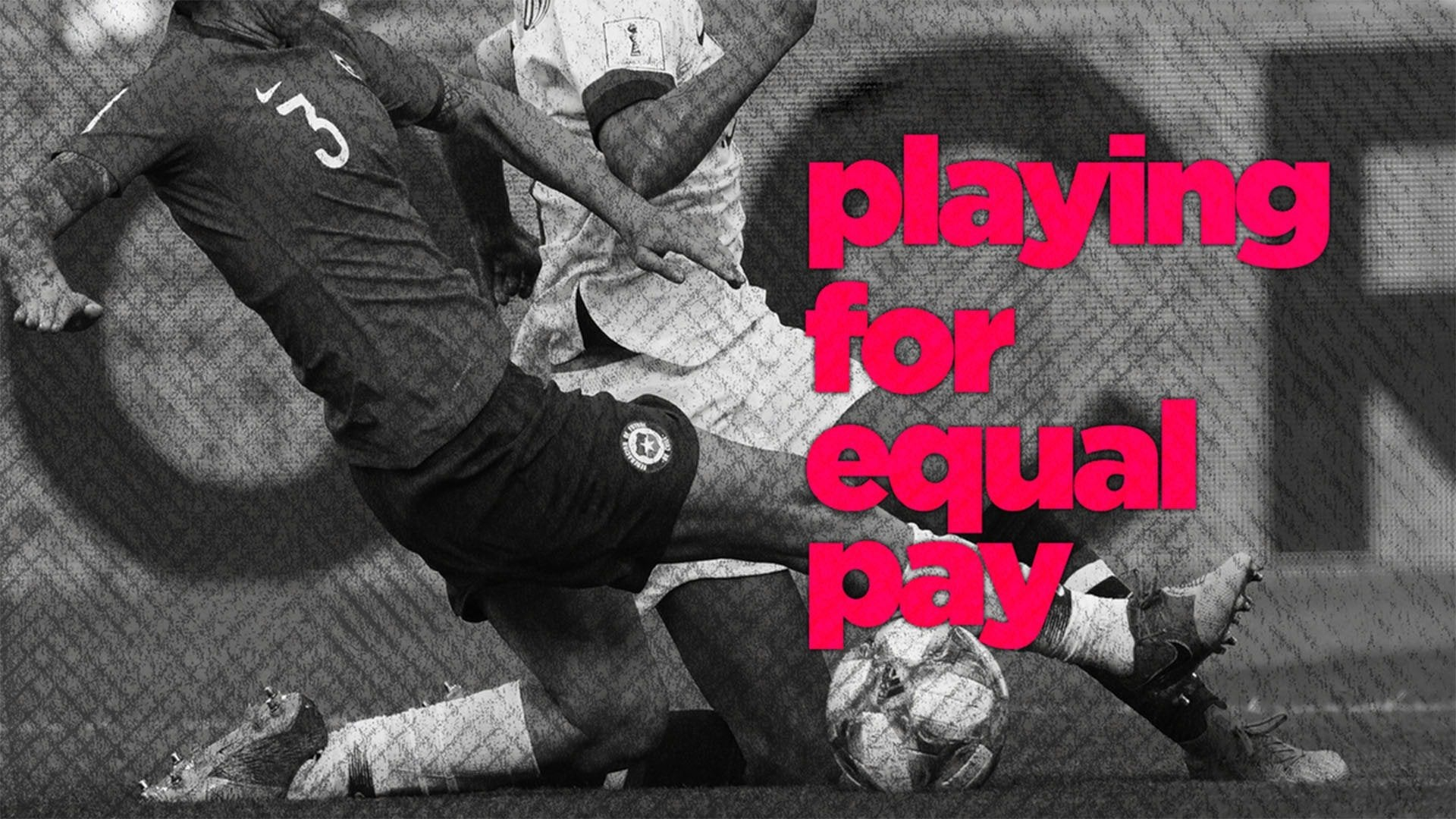 Playing for Equal Pay
