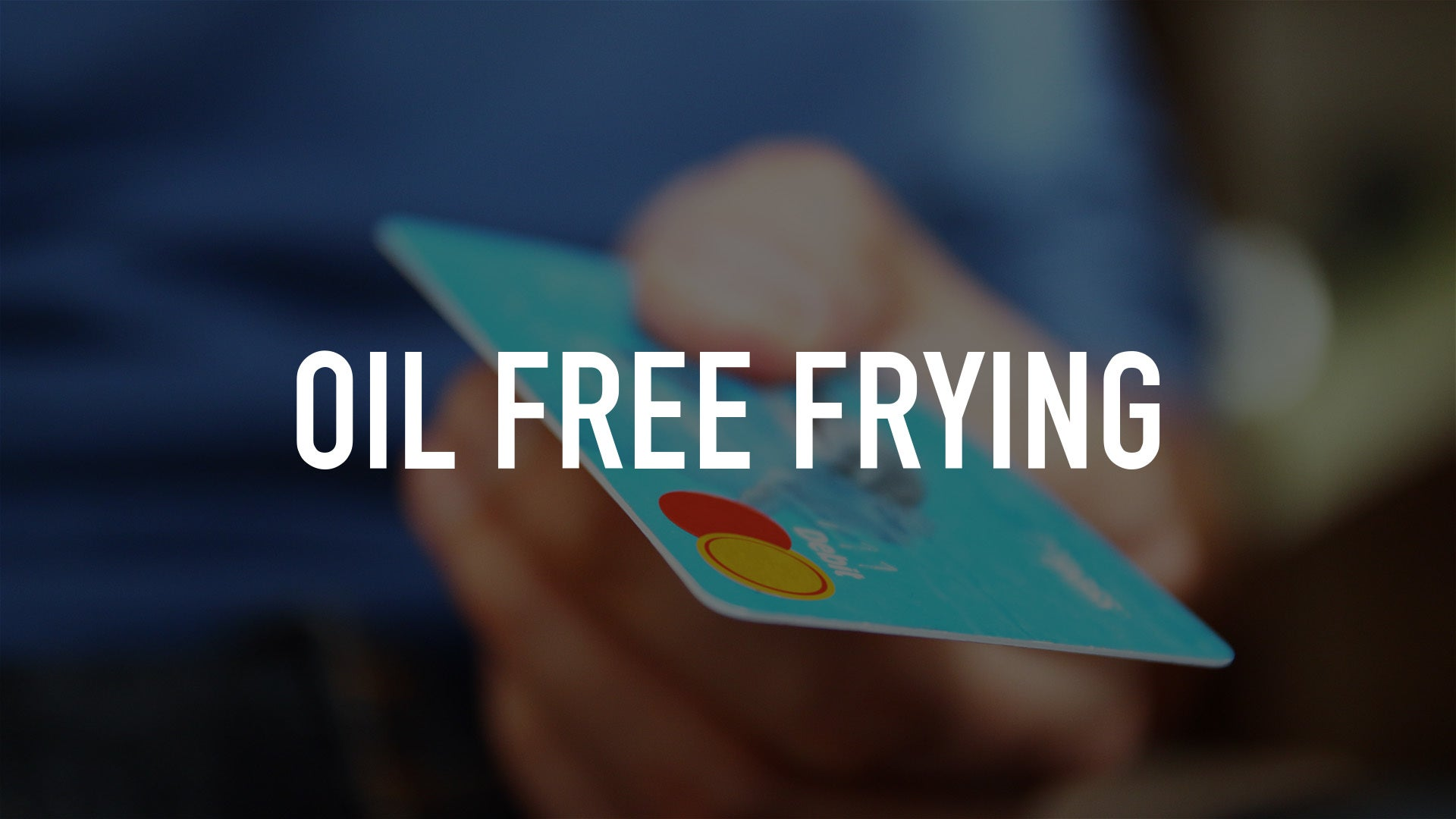 Oil Free Frying