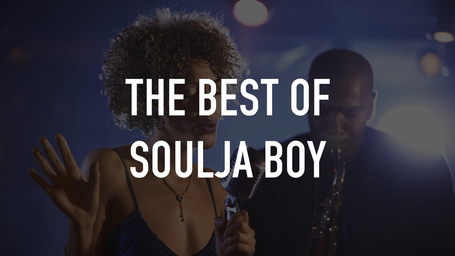 The Best of Soulja Boy