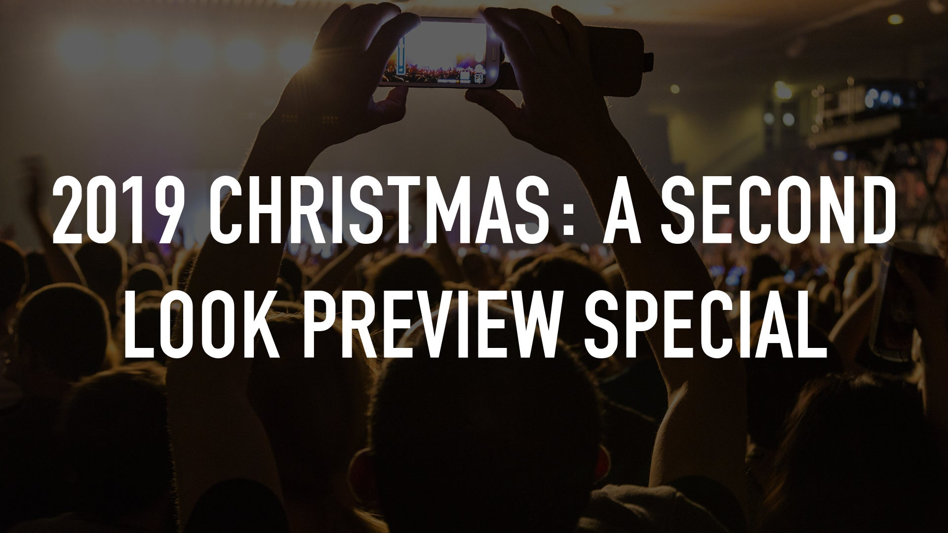 2019 Christmas: A Second Look Preview Special