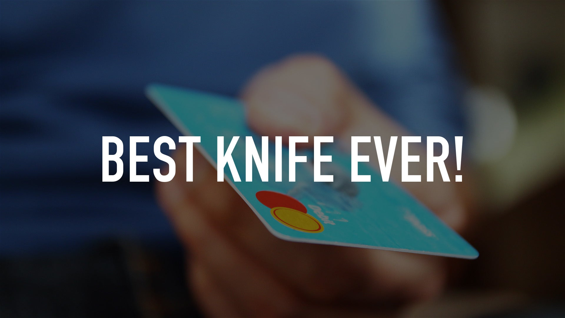 Best Knife Ever!