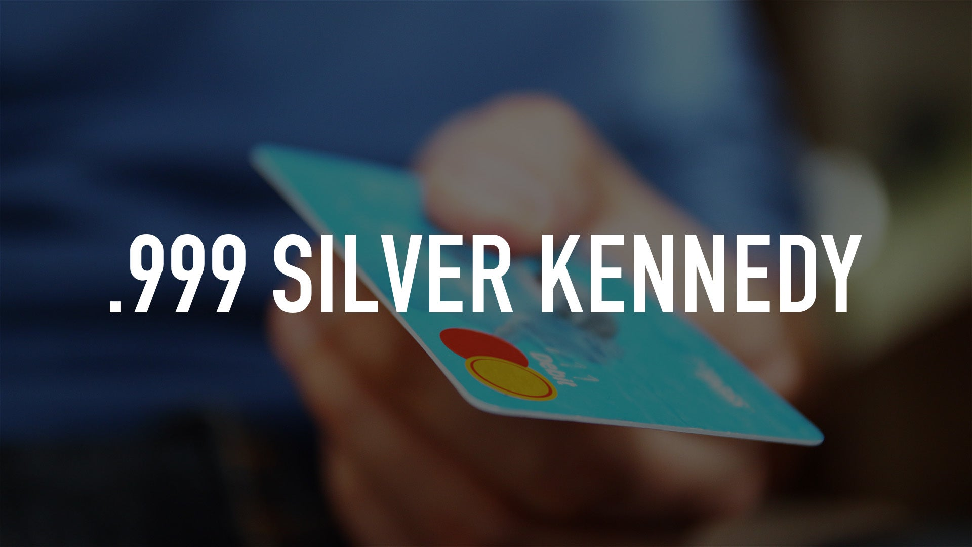 .999 Silver Kennedy