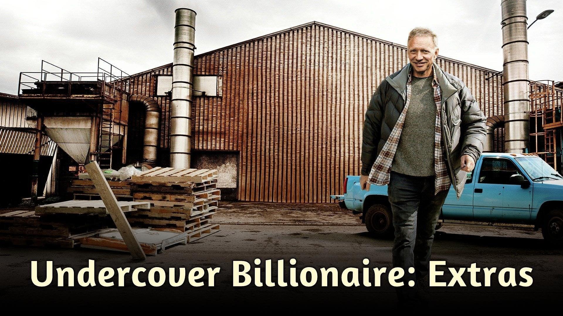 Undercover Billionaire: Extras