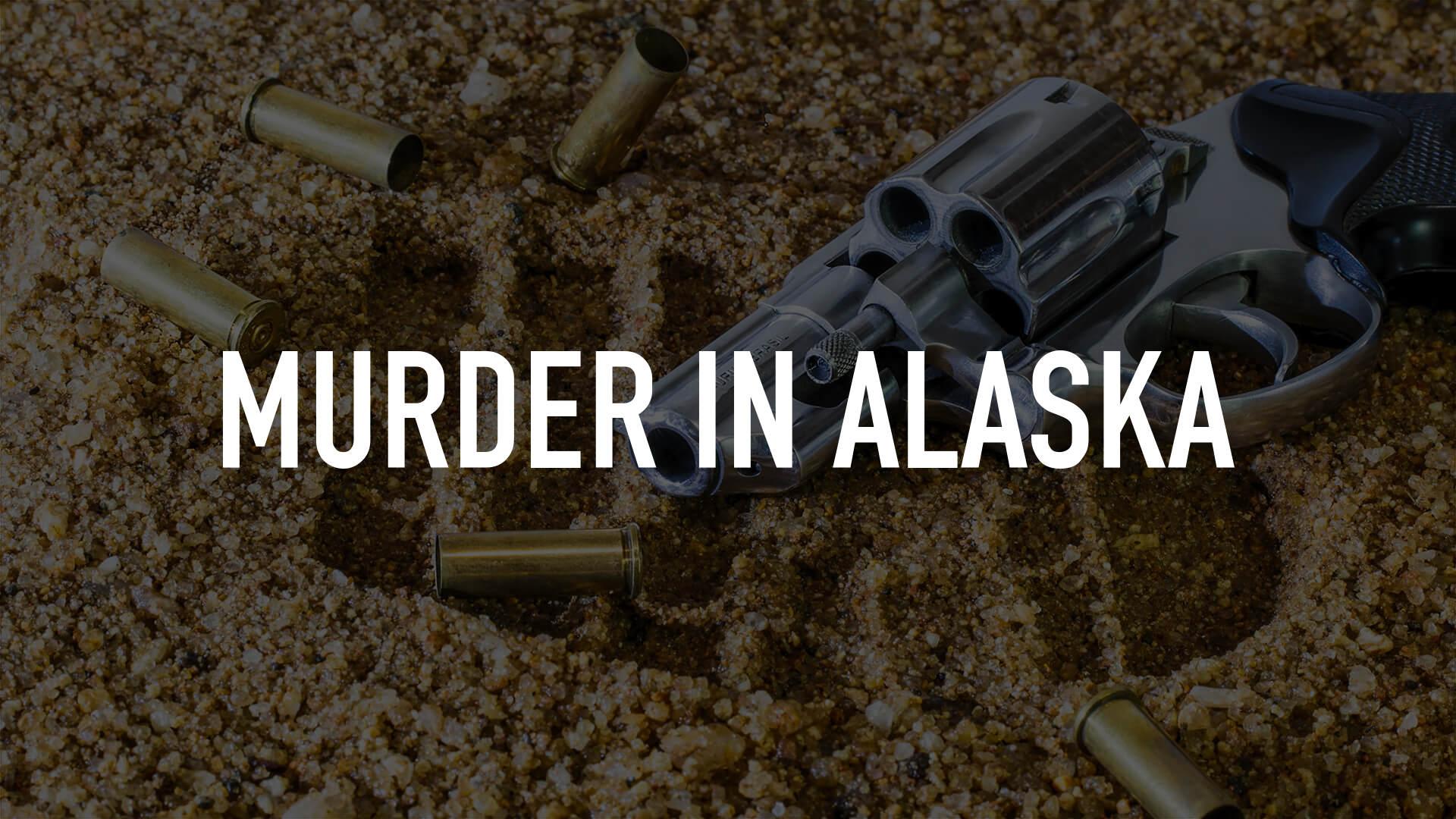 Murder in Alaska