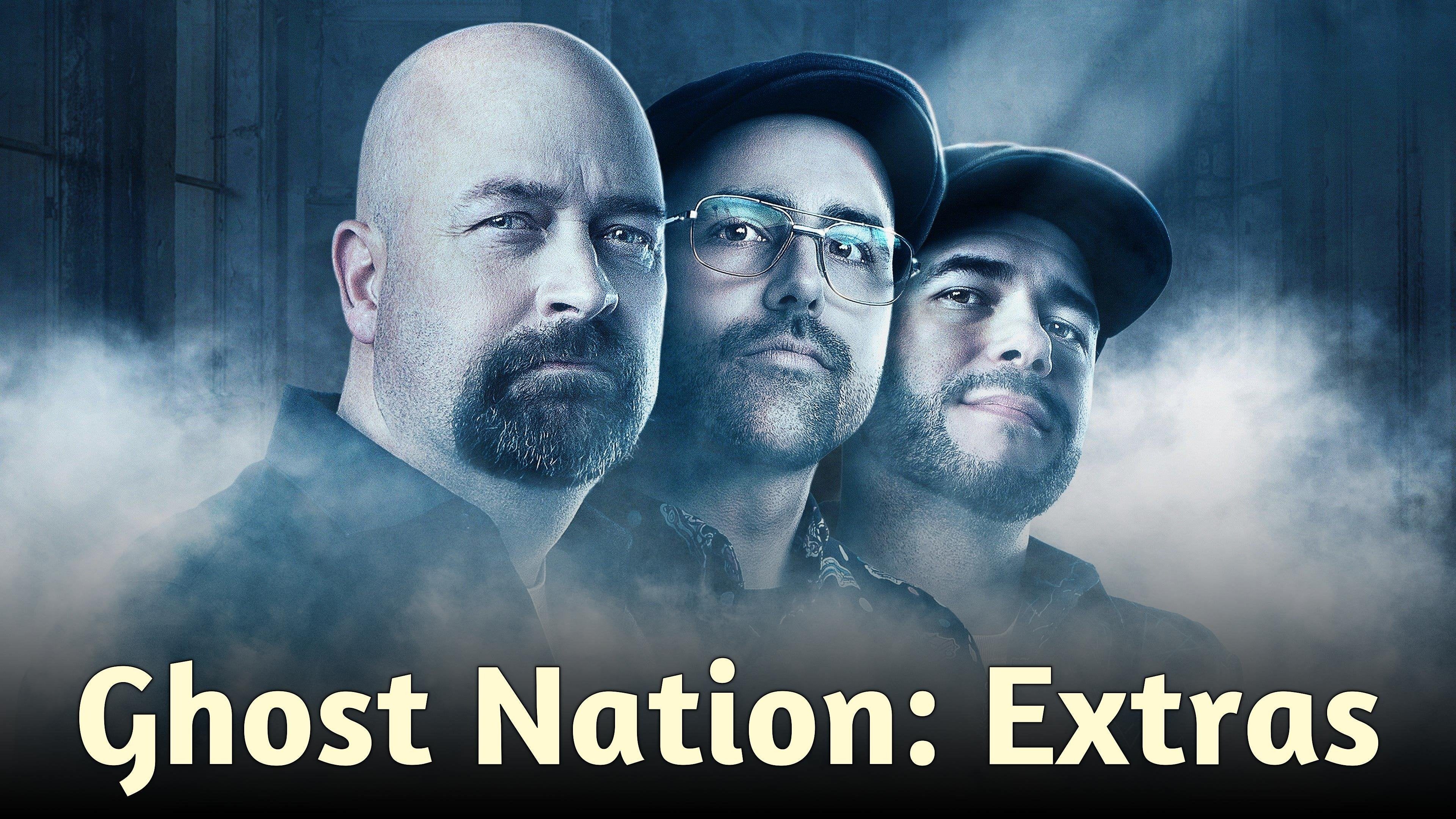 Ghost Nation: Extras