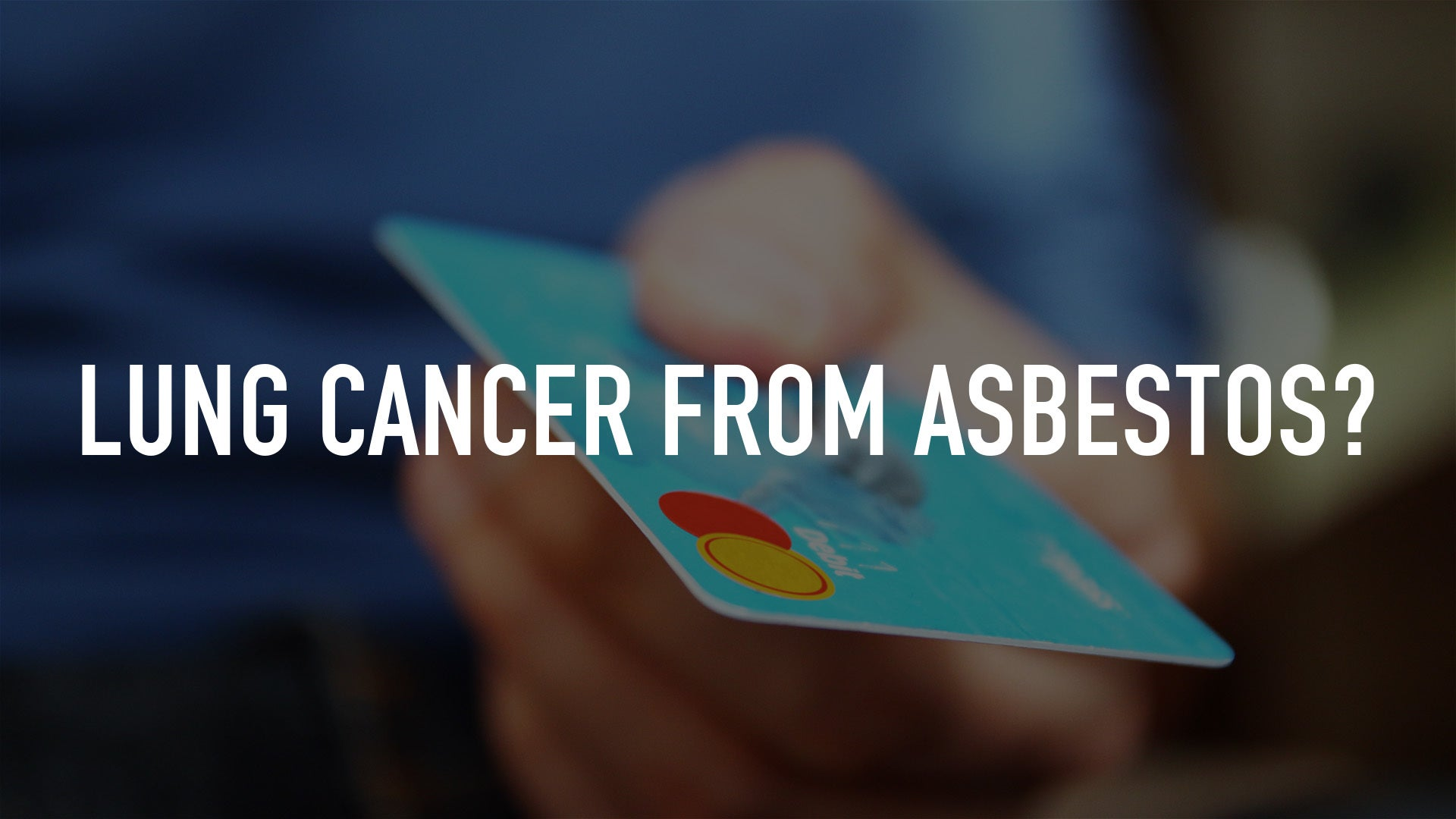Lung Cancer From Asbestos?