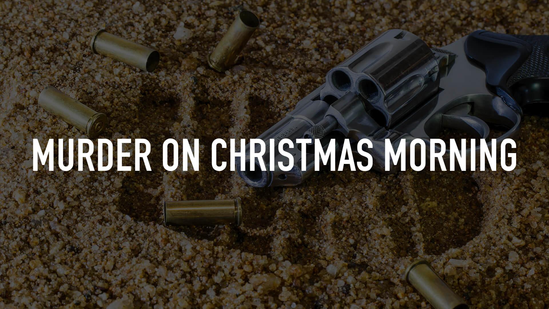 Murder on Christmas Morning