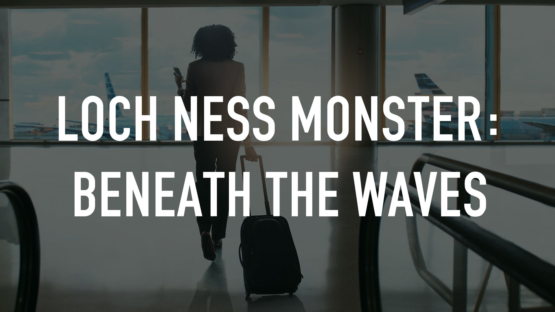 Loch Ness Monster: Beneath the Waves
