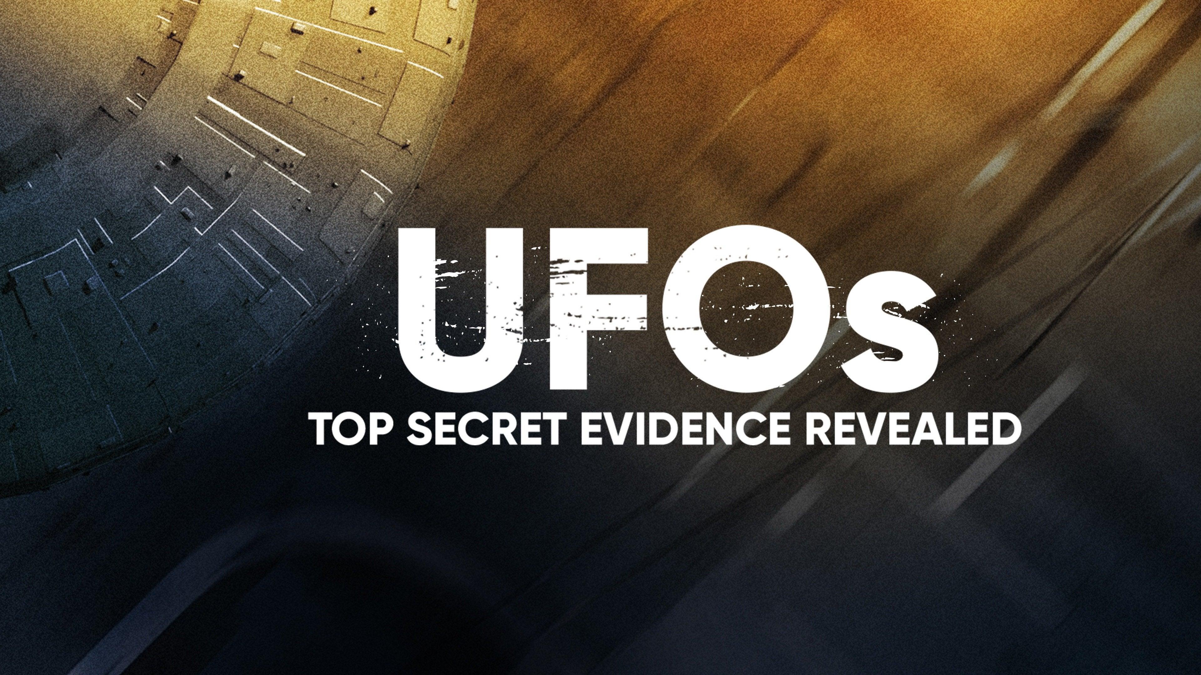 UFOs: Top Secret Evidence Revealed