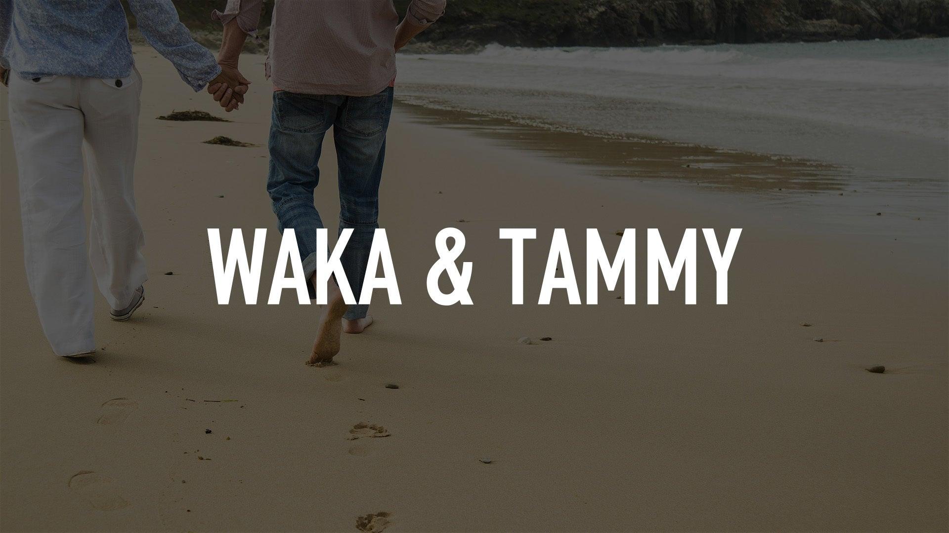 Waka & Tammy