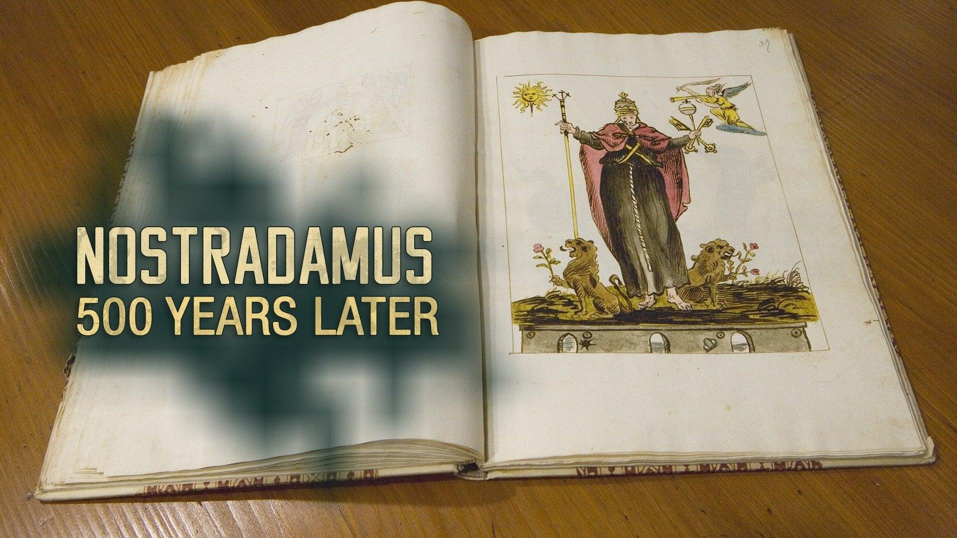 Nostradamus: 500 Years Later